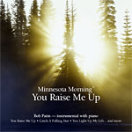 Minnesota Morning - You Raise Me Up