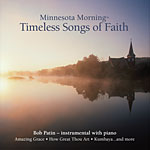 Minnesota Morning Timeless Songs of Faith
