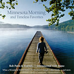 Minnesota Morning and Timeless Favorites
